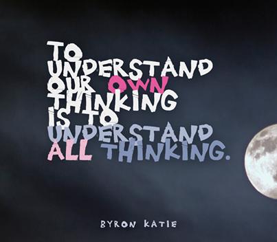 Le Travail de Byron Katie, un Travail qui permet d'aprofondir nos compréhensions