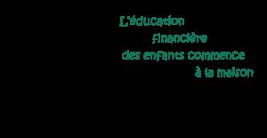 education-financiere-des-enfants-commence-a-la-maison